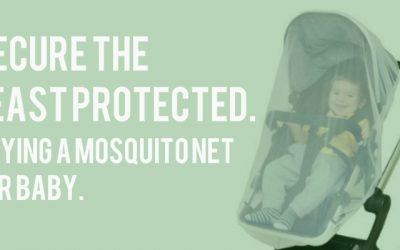 Secure The Least Protected. Best Baby Mosquito Nets.