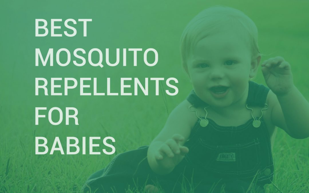 10 Best Mosquito Repellents for Babies