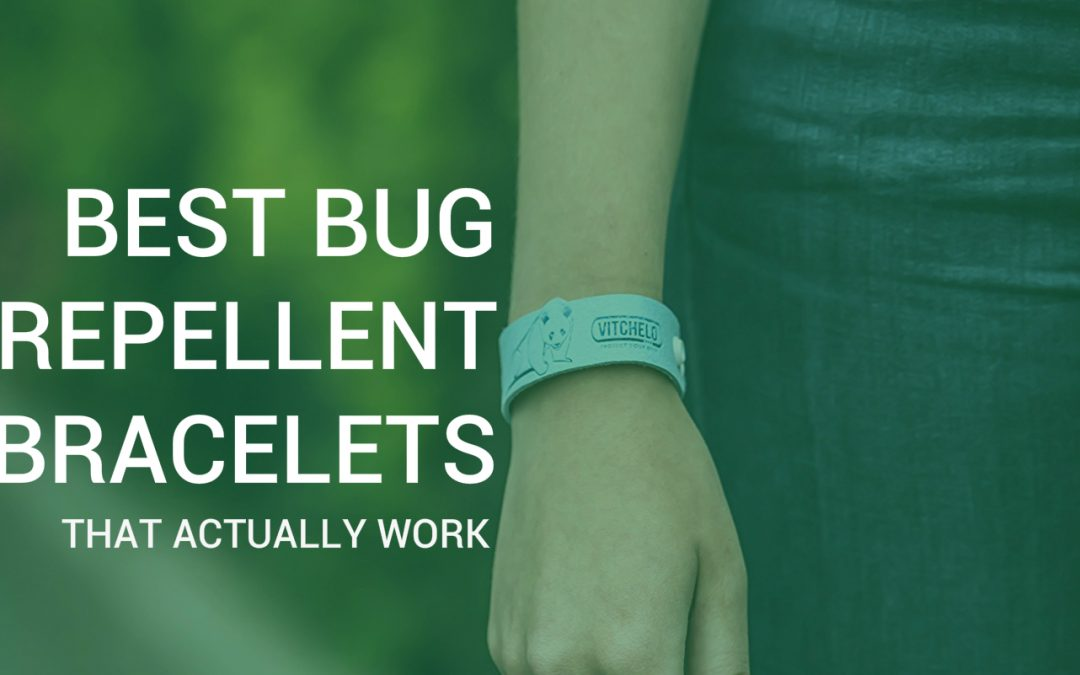 Best Bug Repellent Braceletosquito Bands That Actually Work
