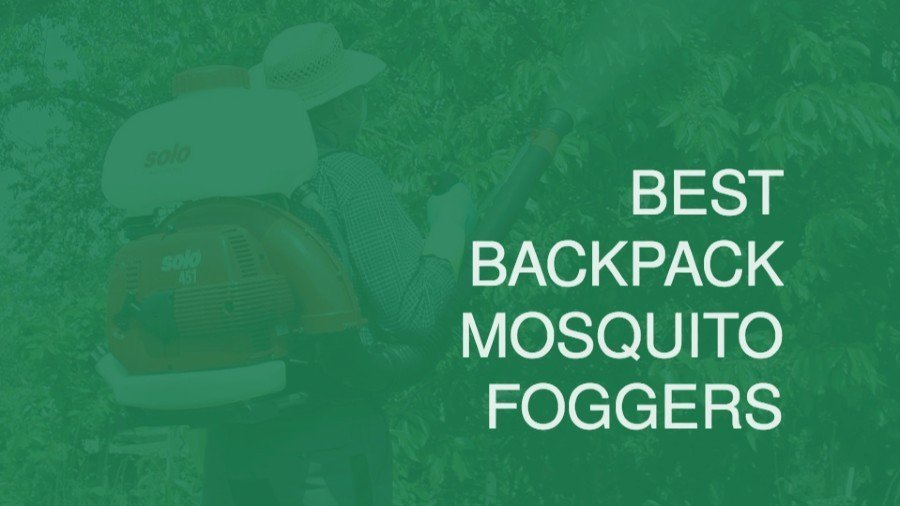 Best Backpack Sprayer Mosquito Foggers